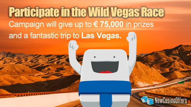 You can participate in the Wild Vegas by registering for a campaign at Casumo