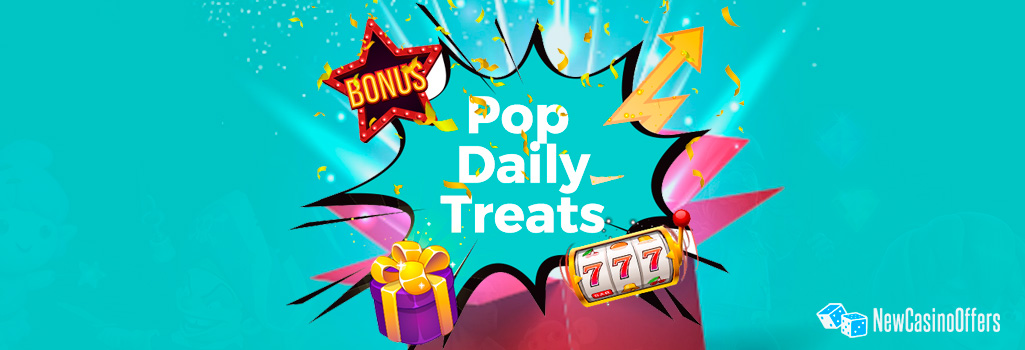 CasinoPop's Daily Treats offers its players daily Delights
